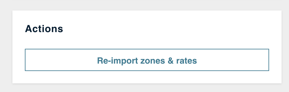 Re-import_zones___rates_under_Actions_in_ReCharge_Shipping_settings.png